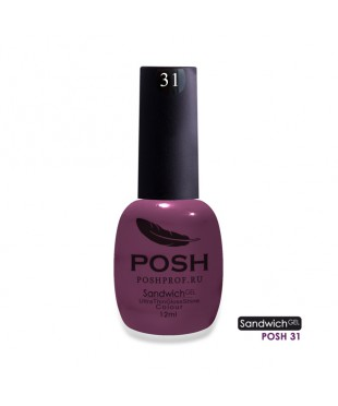 SANDWICH GEL POSH 31 - Магия на ногтях