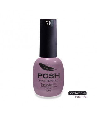 SANDWICH GEL POSH 78 - Как в кино